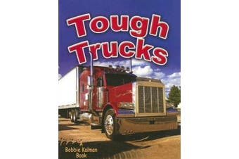 Tough Trucks (Vehicles on the Move)