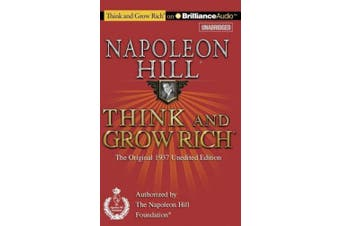 Think and Grow Rich: The Original 1937 Unedited Edition [Audio]