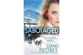 Sabotaged (Alaskan Courage)