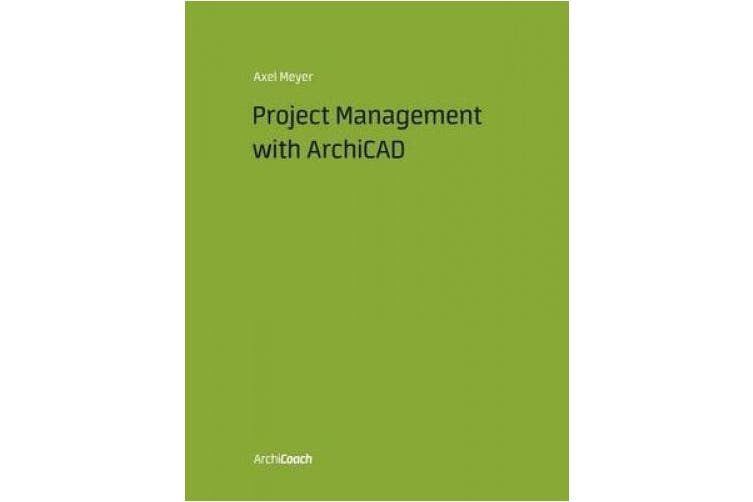 Project Management with ArchiCAD