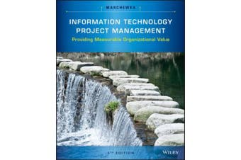 Information Technology Project Management: Providing Measurable Organizational Value ¬With CDROM|