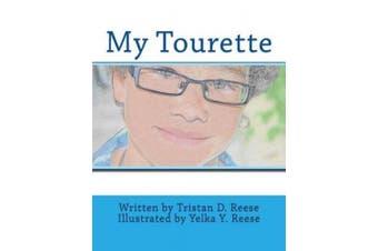 My Tourette