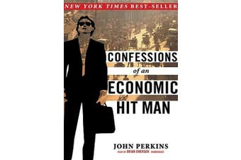 Confessions of an Economic Hit Man [Audio]