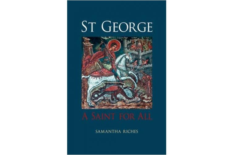 St George: A Saint for All