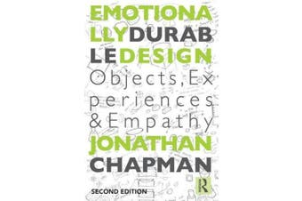 Emotionally Durable Design: Objects, Experiences and Empathy