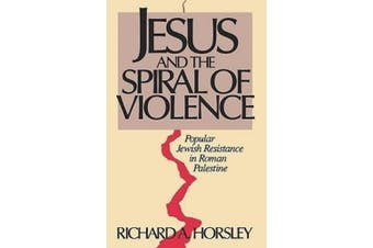 Jesus and Spiral of Violence