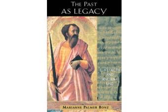 The Past as Legacy: Luke, Acts and Ancient Epic