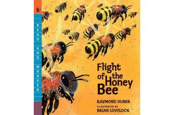 Flight of the Honey Bee (Read and Wonder (Paperback))