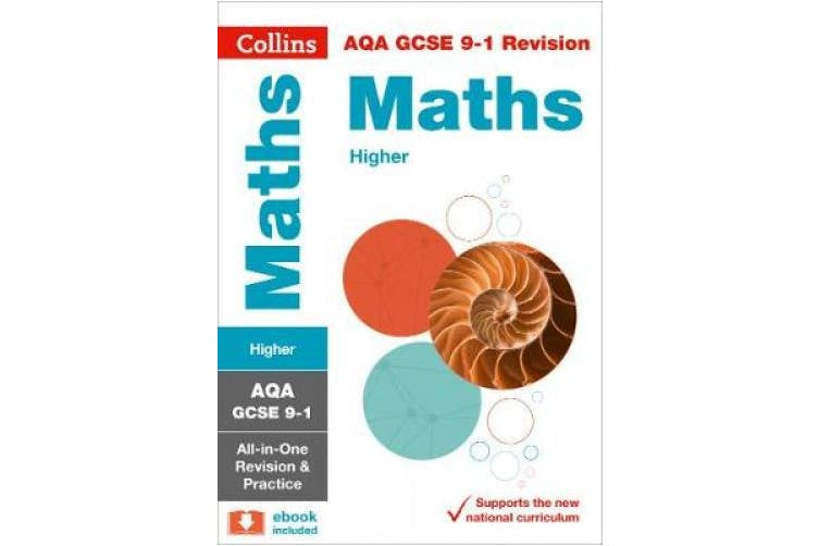 Collins GCSE Revision and Practice - New Curriculum: AQA GCSE Maths Higher Tier All-in-One Revision and Practice (Collins GCSE Revision and Practice - New Curriculum)