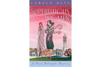 Superfluous Women: A Daisy Dalrymple Mystery (Daisy Dalrymple)