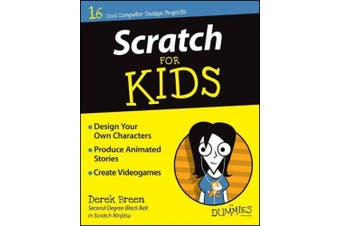 Scratch for Kids For Dummies (For Kids For Dummies)