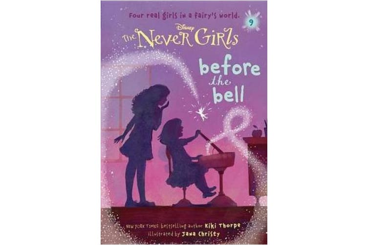 Never Girls #9: Before the Bell (Disney: The Never Girls) (Stepping Stone Books)