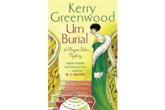 Urn Burial: Miss Phryne Fisher Investigates (Phryne Fisher)