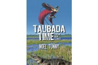 Taubada Time Papua New Guinea