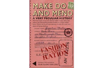 Make Do and Mend: A Very Peculiar History (Very Peculiar History)