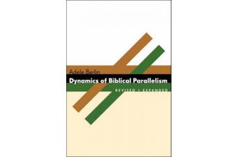 Dynamics of Biblical Parallelism (The Biblical Resource Series)