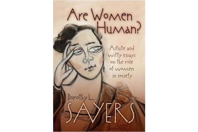 Are Women Human?: Astute and Witty Essays on the Role of Women in Society