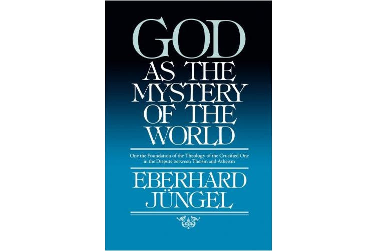God as Mystery of the World