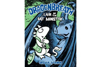 Dragonbreath #4: Lair of the Bat Monster (Dragonbreath (Hardcover))