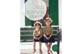 Sew Japanese: 20 charming patterns for children