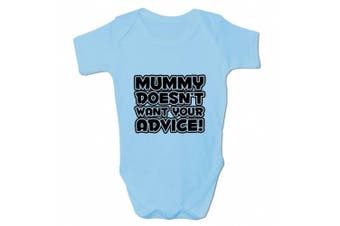 (18 - 24 Months, Blue) - Bang Tidy Clothing Babies Mummy Doesn't Want Your Advice Baby Grow