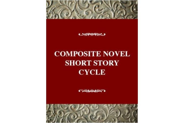 The Composite Novel: Short Story Cycle in Transition (Twayne's Studies in Literary Themes & Genres S.)