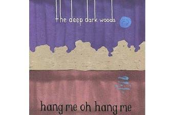 Hang Me Oh Hang Me