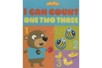 I Can Count One Two Three (Jelly Bear) [Board book]