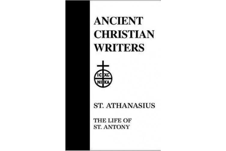 The Life of Antony (Ancient Christian Writers)