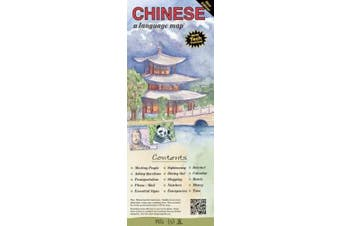 Chinese a Language Map: Quick Reference Phrase Guide for Beginning and Advanced Use. Words and Phrases in English, Chinese, and Phonetics for