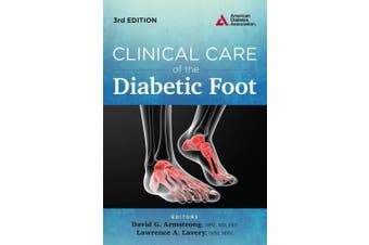 Clinical Care of the Diabetic Foot
