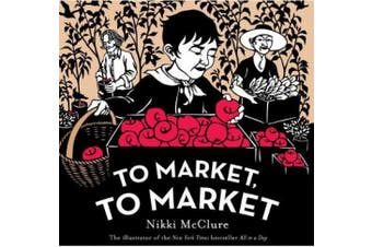 To Market, to Market. by Nikki McClure