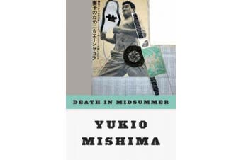Death in Midsummer & Other Stories (Paper Only): And Other Stories