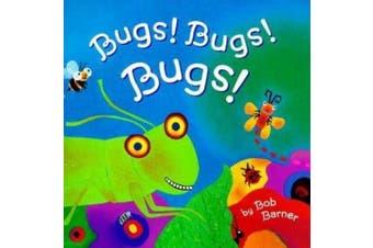 Chronicle Books CB9780811822381 Bugs Bugs Bugs