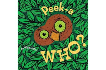 Peek-a-Who? [Board book]