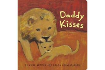 Daddy Kisses [Board book]
