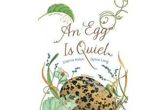 Chronicle Books An Egg is Quiet Book