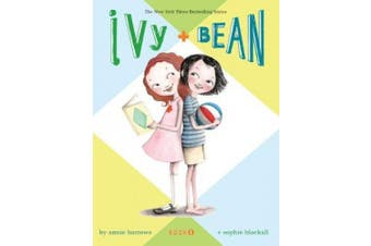 Ivy and Bean: Bk. 1 (Ivy and Bean)