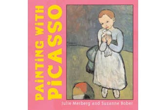 Painting with Picasso [Board book]