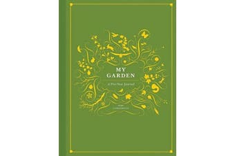My Garden: A Five-Year Journal