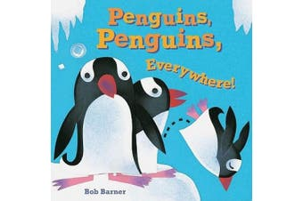 Penguins, Penguins, Everywhere! [Board book]