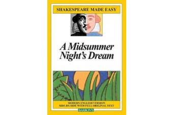 Midsummer Nights Dream Made Easy