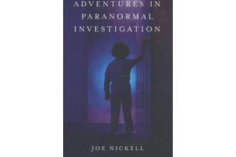 Adventures in Paranormal Investigation