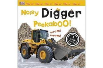 Noisy Digger Peekaboo! (Noisy Peekaboo!) [Board book]