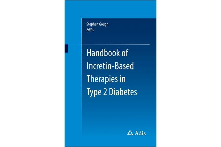 Handbook of Incretin-Based Therapies in Type 2 Diabetes