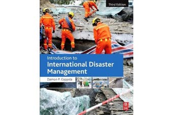 Introduction to International Disaster Management 3e