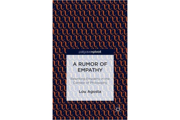 A Rumor of Empathy: Rewriting Empathy in the Context of Philosophy