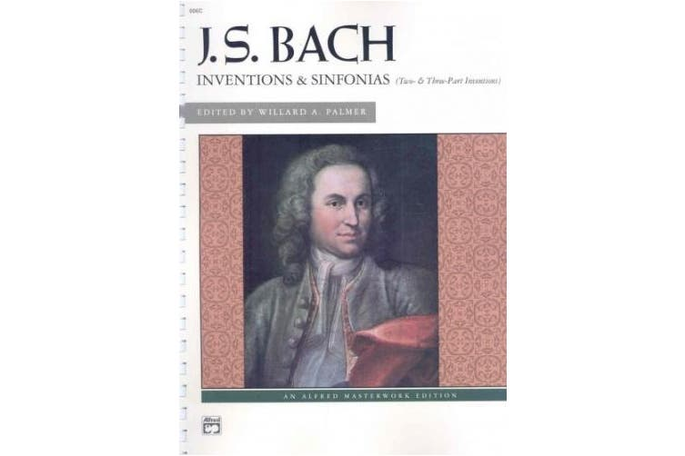 Bach -- Inventions & Sinfonias: Two- & Three-Part Inventions, Comb Bound Book (Alfred Masterwork Editions)