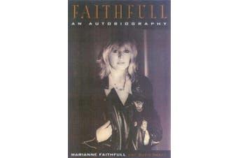 Faithfull: An Autobiography
