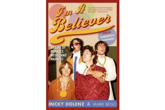 I'm a Believer, Updated Edition: My Life of Monkees, Music, and Madness